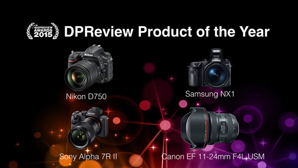 The Winners of DPReview Awards 2015 Announced   Camera Times