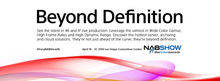 Sony comes out swinging for 4K Live Production at NAB 2016
