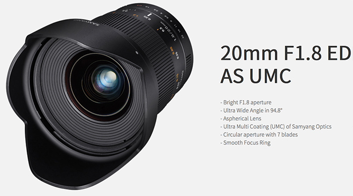 Samyang Announced 20mm f1.8 ED AS UMC Lens for Full Frame DSLR Cameras
